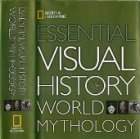 Essential Visual History of World Mythology (National Geographic)