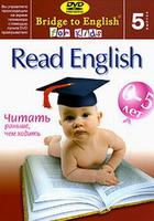 Bridge to English for Kids 5. Read English - читать раньше, чем ходить