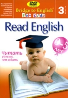 Bridge to English for Kids 3. Read English - читать раньше, чем ходить