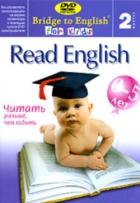 Bridge to English for Kids 2. Read English - читать раньше, чем ходить
