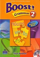 Boost! Writing 1-2, Listening 2, Speaking 4, Grammar 2