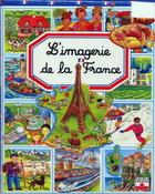 L'imagerie de la France. Франция в картинках