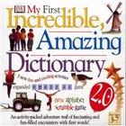My first incredible amazing dictionary. Мой первый словарь 3-7 лет