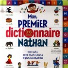 Mon Premier Dictionnaire nathan. Мой первый словарь. 3-6 лет